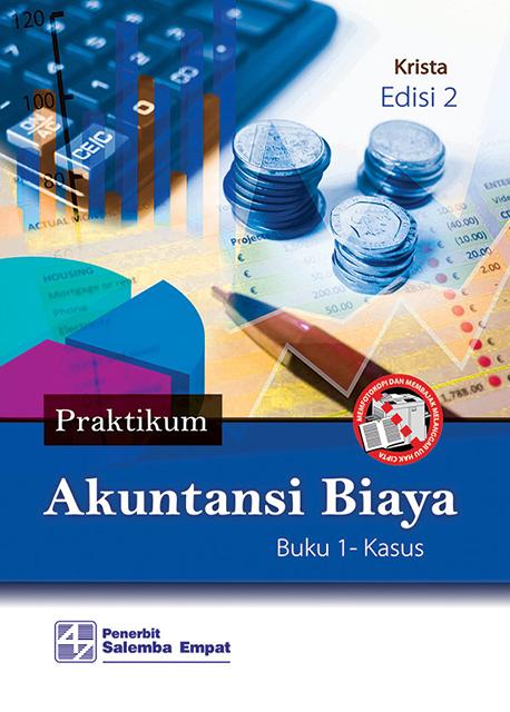 Praktikum Akuntansi Biaya E2 Kasus Kertas Kerja